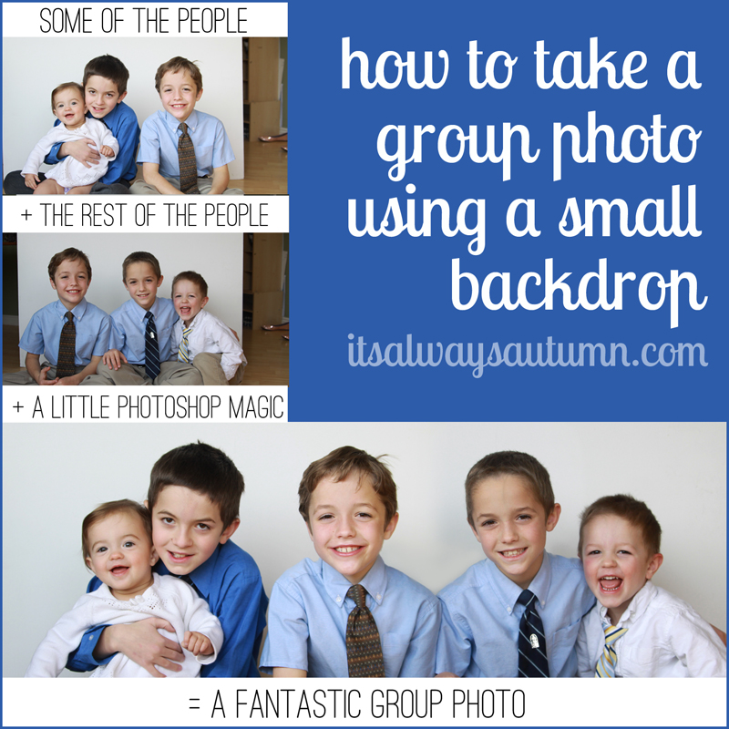 how to get a group shot using a small backdrop {a little photoshopmagic}