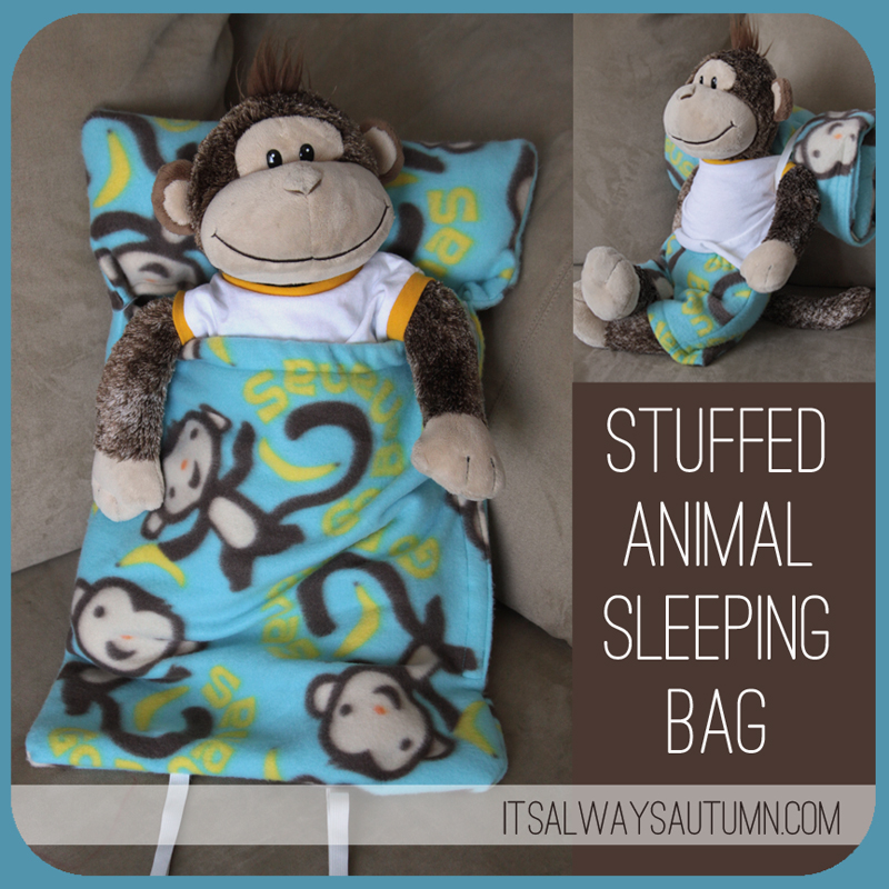 Make A Sleeping Bag For A Stuffed Animal It S Always Autumn