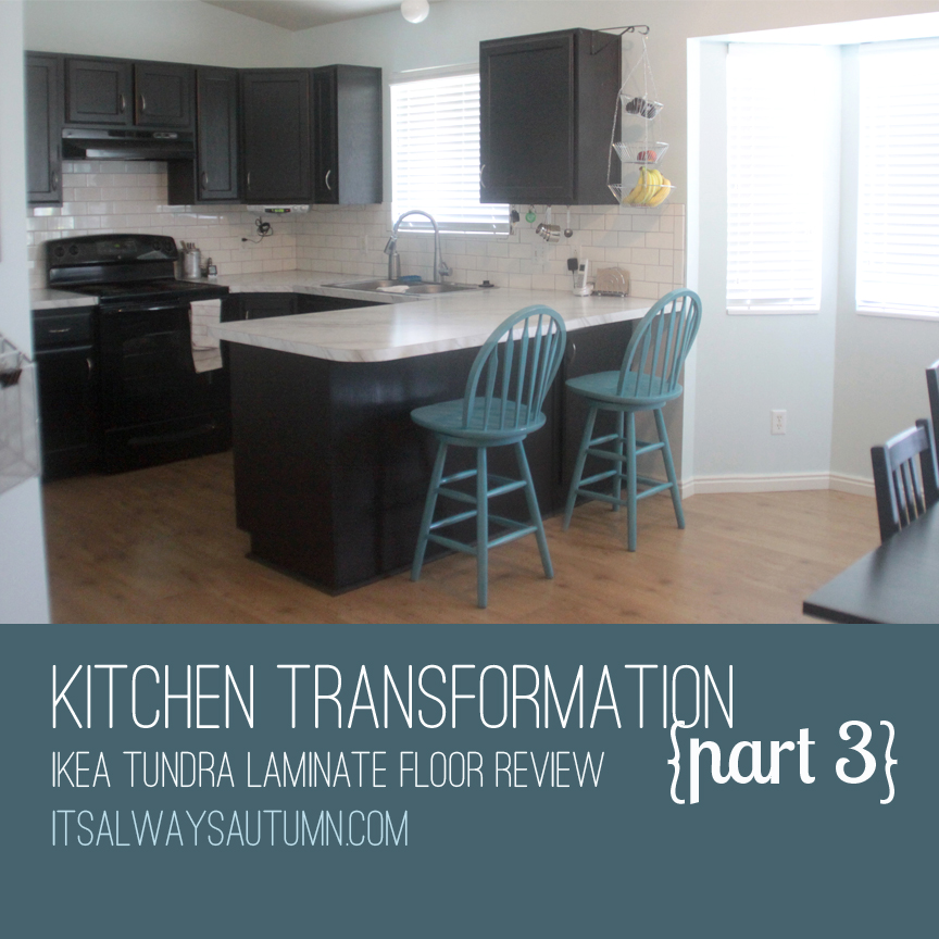 kitchen transformation part 3 & review of IKEA's tundra flooring