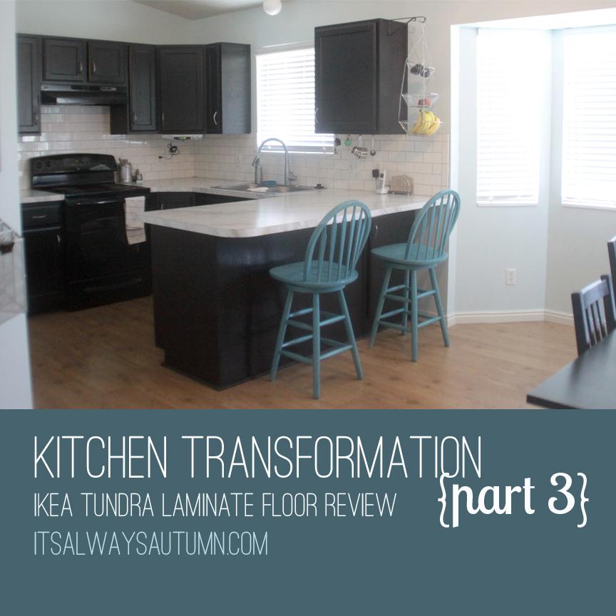 kitchen transformation part 3 & review of IKEA's tundraflooring
