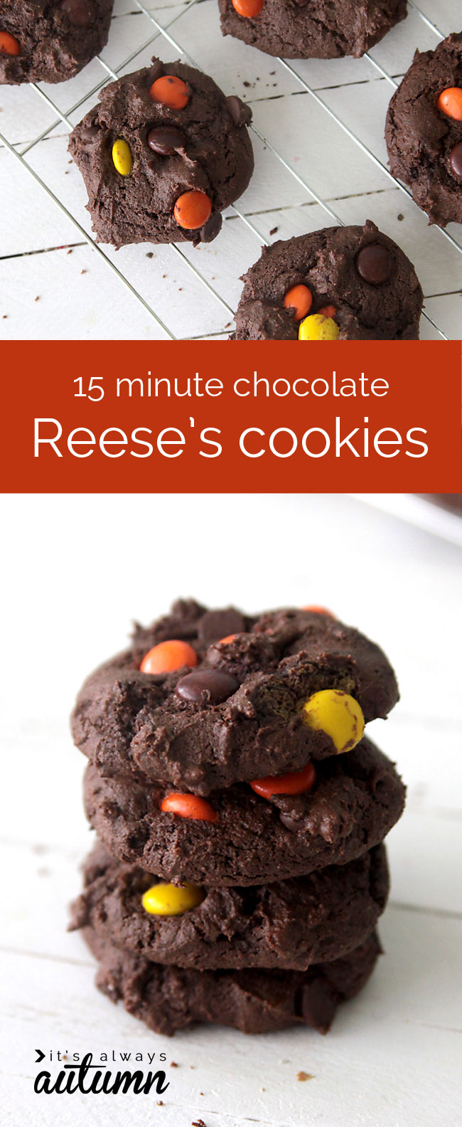 these chocolate reese's cookies are crazy delicious and only take 15 minutes to make!