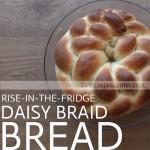 Daisy Braid Bread {fantastic beginner breadrecipe!}