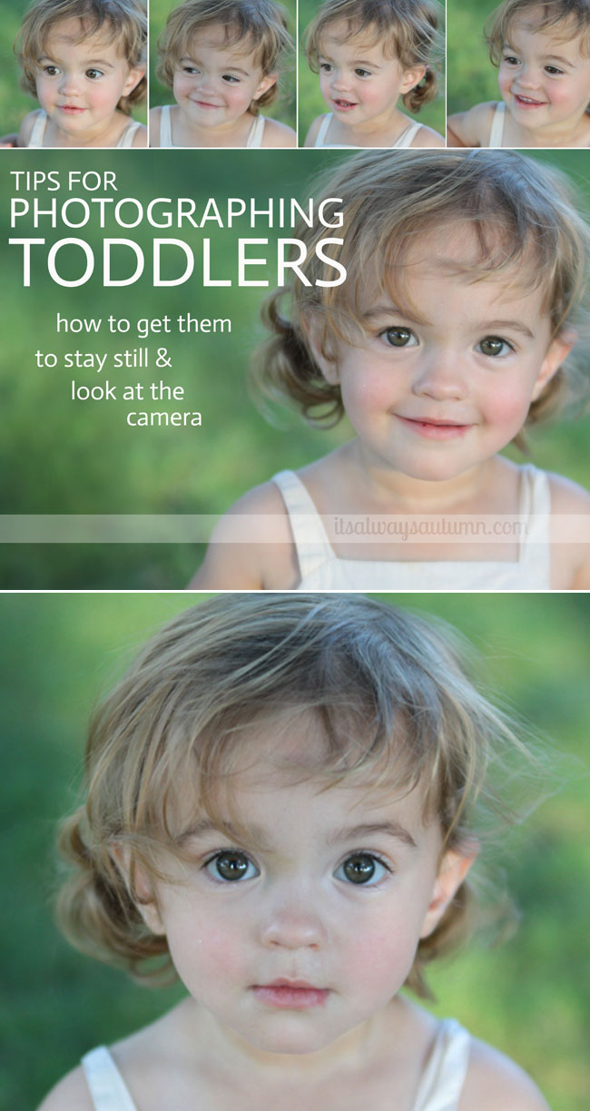 get great photos of your toddler with these tips on getting them to sit still and look at the camera