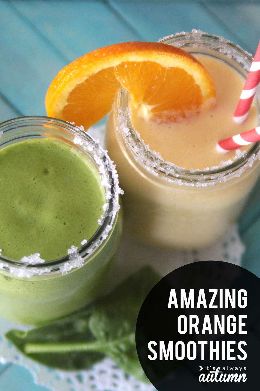Amazing orange smoothie recipes. Plus how to free oranges for smoothies - the easy way!