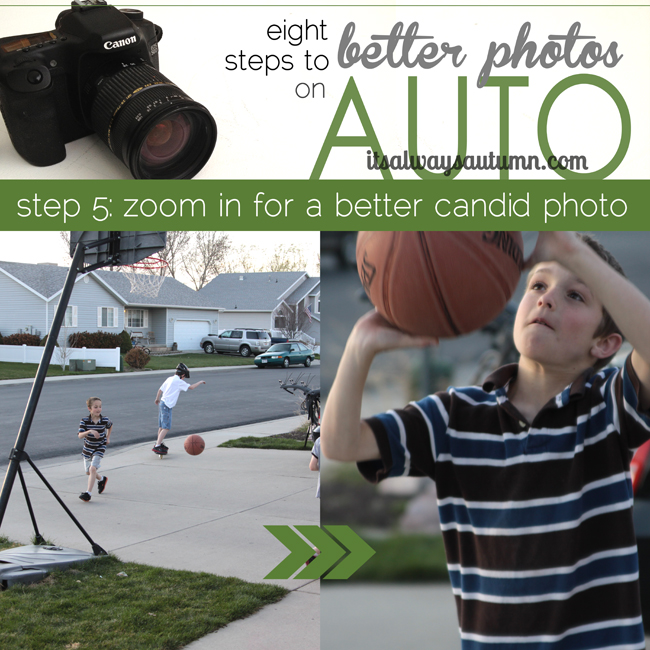 8 steps to better photos on AUTO {step 5: zoom in for a bettercandid}