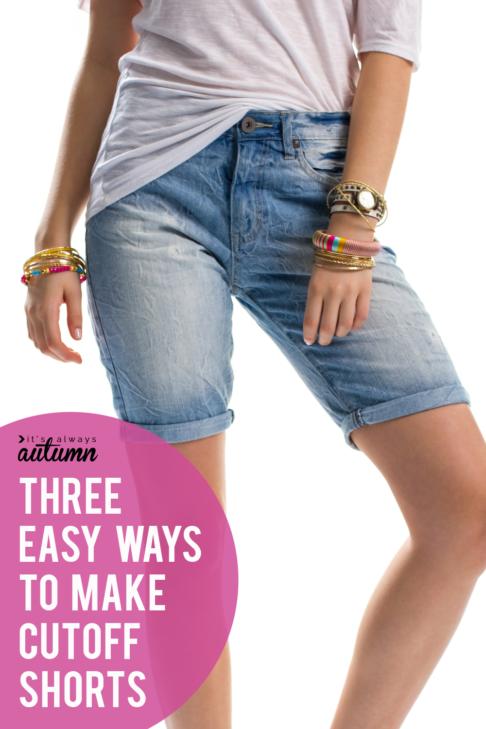 How to make cut off jeans: three easy methods! Cuffed, hemmed, or frayed. Great way to make long shorts for summer!