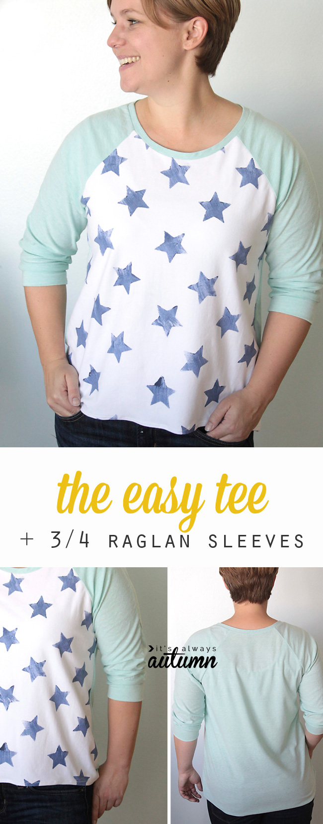 The easy tee the hand stamped 3 4 raglan sleeve version for Pattern shirts for women