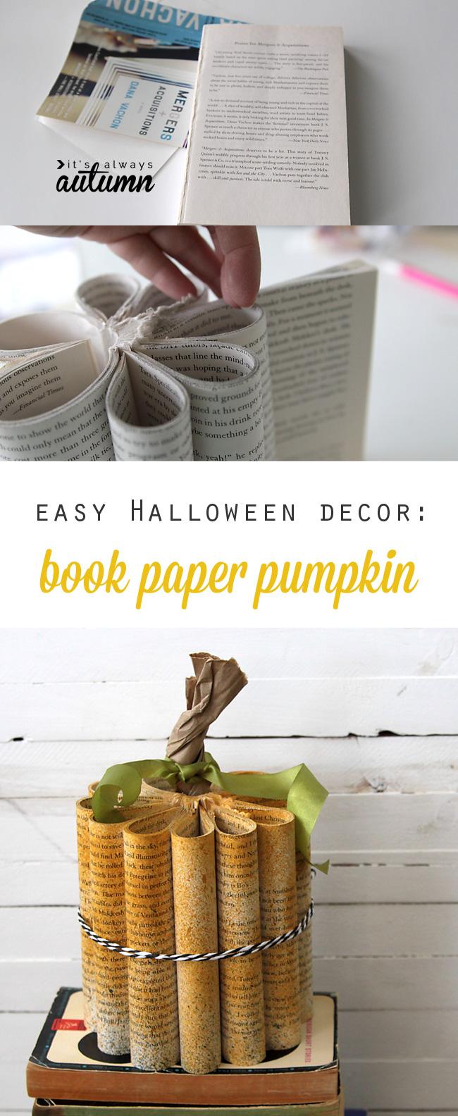 Fun new take on a book paper pumpkin! Easy DIY Halloween decoration.