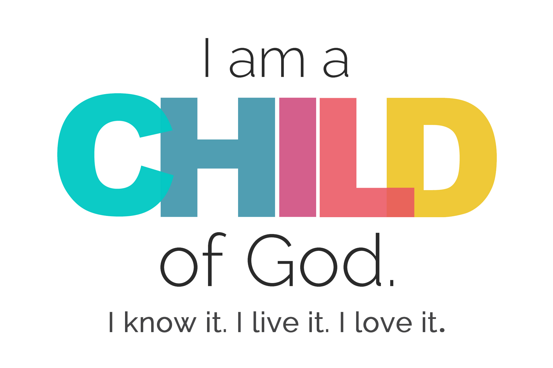 This is a graphic of Challenger I Am a Child of God Printable