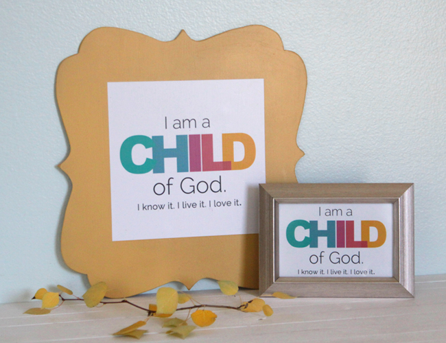 free I am a child of God printable for primary children