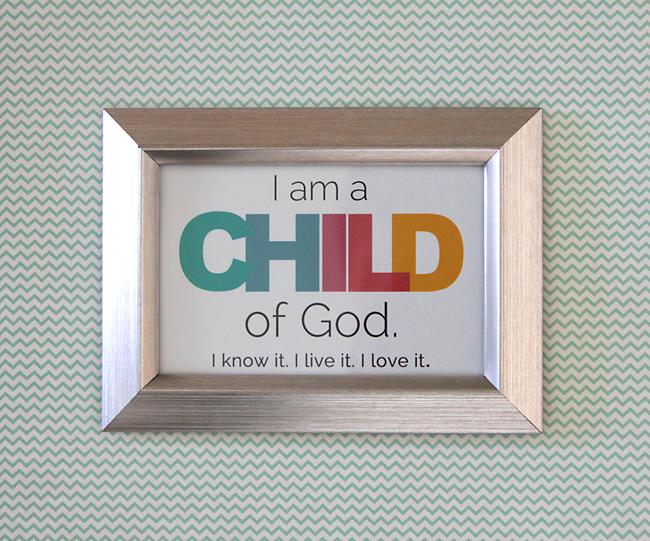 i am a child of God print