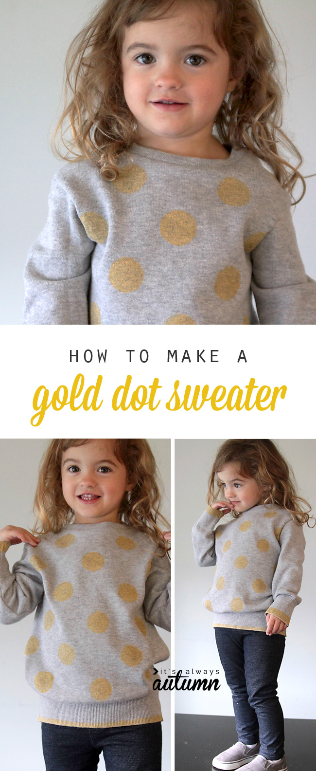 I love this! Add big gold polka dots to a sweatshirt for a cute DIY little girl's top.