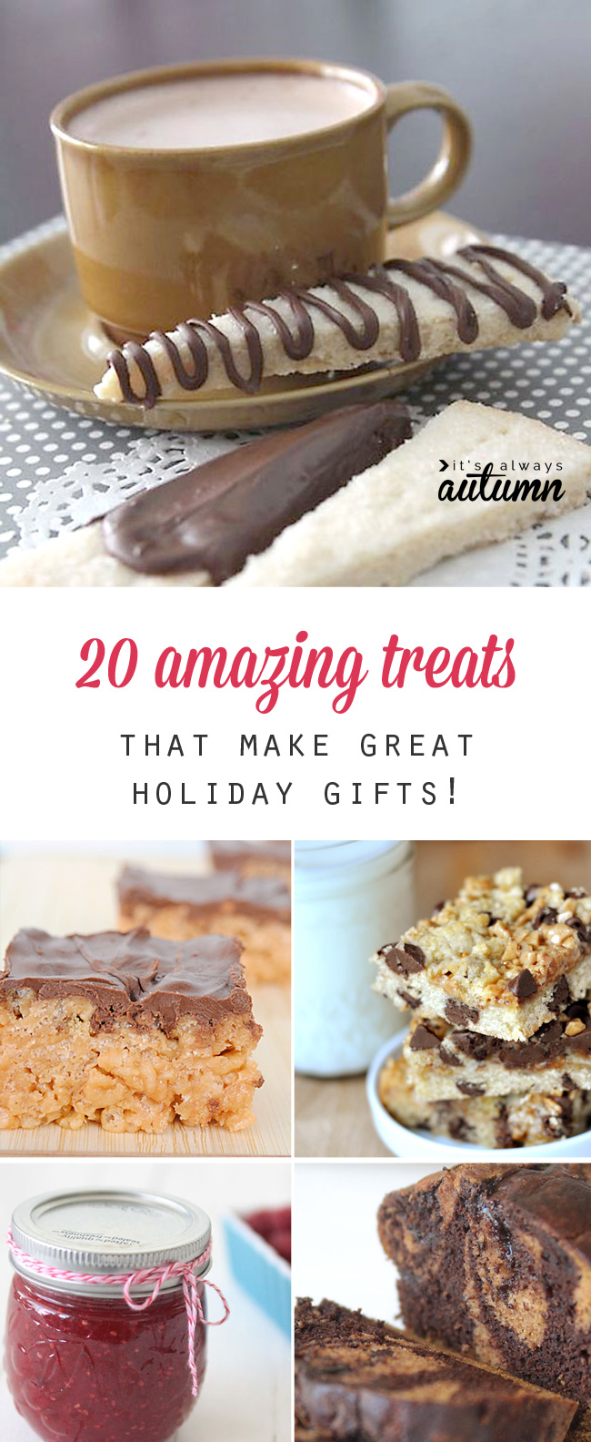 20 tried and true treats that are perfect for holiday gift giving! Neighbor gift ideas.