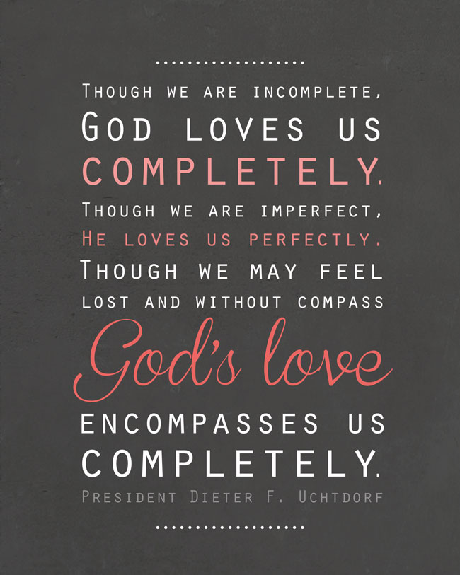 Quotes About Love Lds : Get your free .jpg file of this free LDS printable artwork by clicking ...