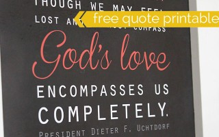 gods-love-free-lds-quote-printable-president-uchtdorf-featured