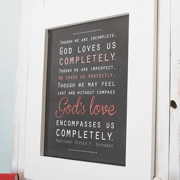 God's love free LDS quote printable artwork