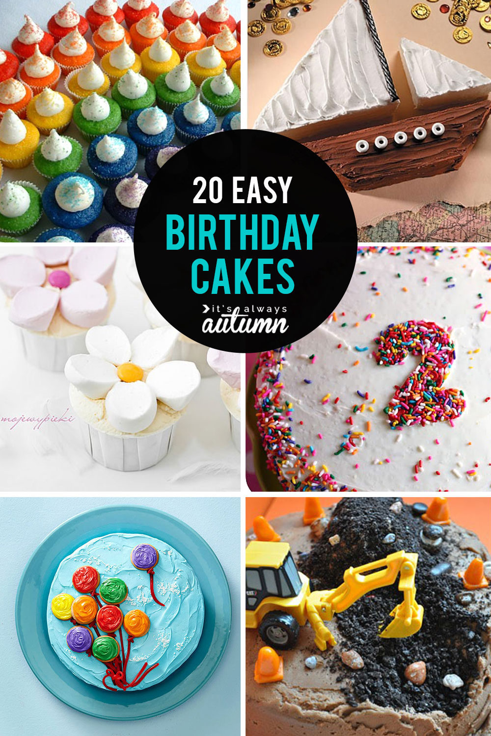 20 easy birthday cakes that anyone can decorate - It\'s Always Autumn