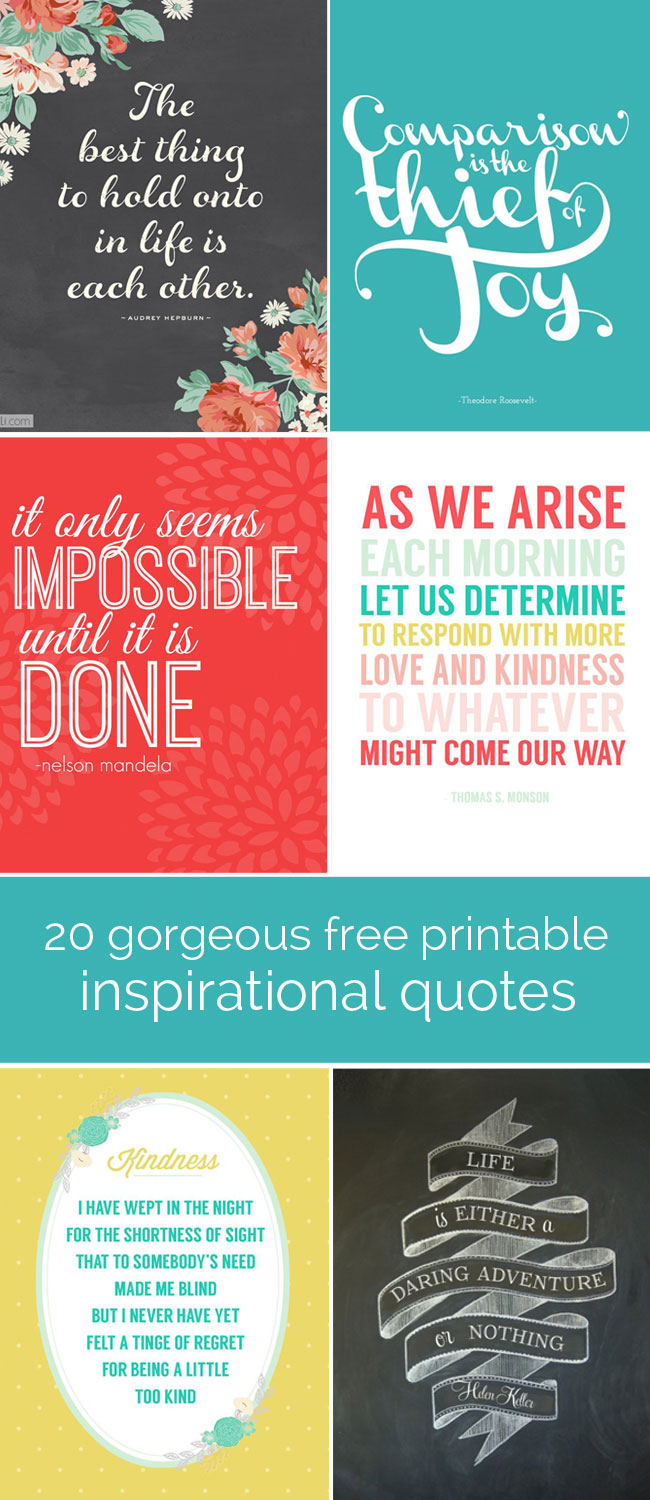 Cute Inspirational Quotes 20 Gorgeous Printable Quotes  Free Inspirational Quote Prints