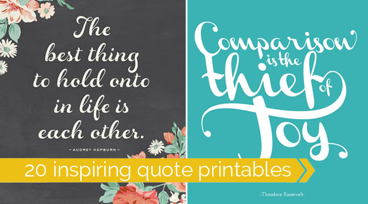 20 Gorgeous Free Printable Quotes! Awesome Inspirational Quote Prints.