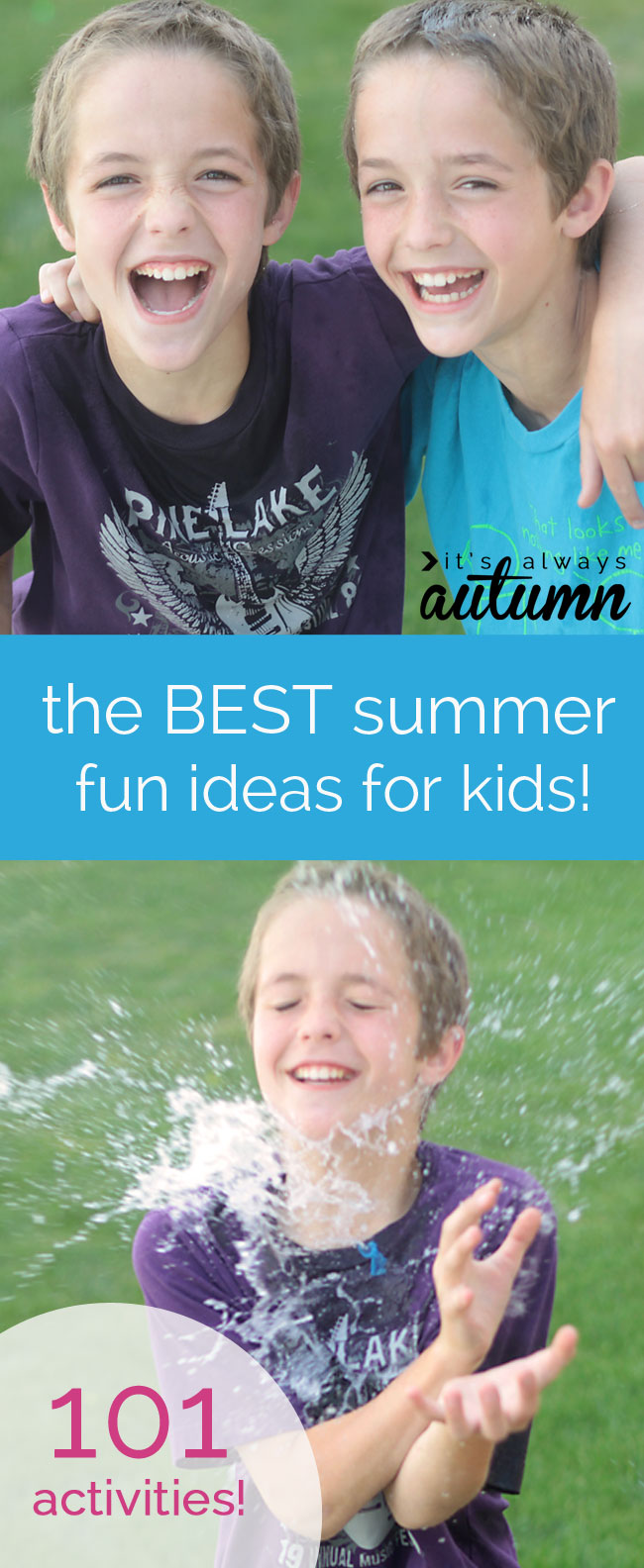 beat summer boredom | 101 fun, easy activities kids can do at home ...