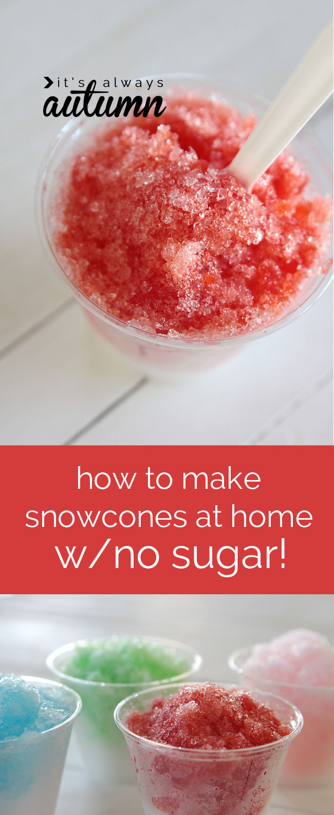 so cool! you can make homemade snow cones & sugar free syrup at home! any flavor