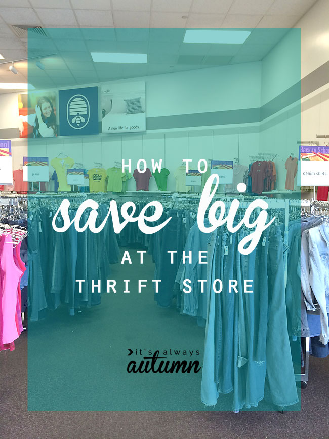 tips and tricks for getting the best deals at the thrift store - save money