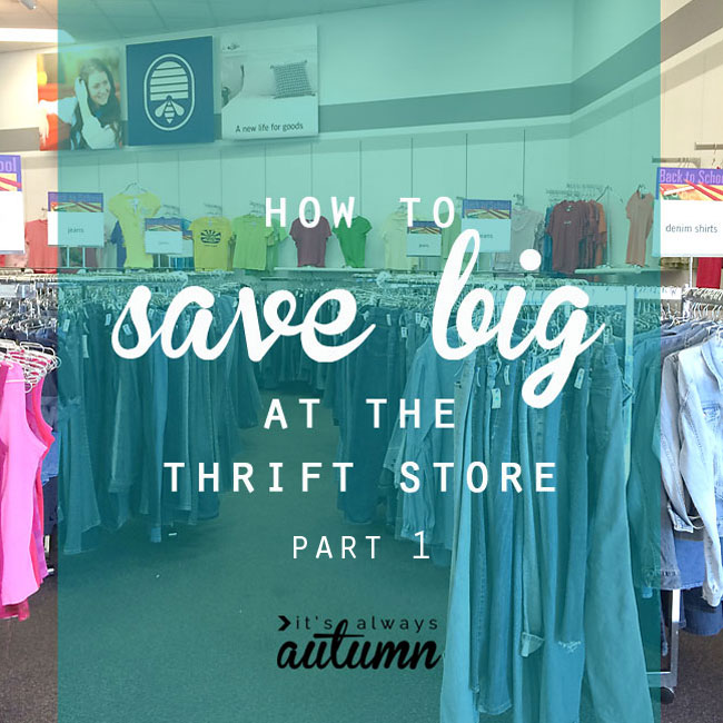 how to save money at the thrift store pt. 2: getting the best deals