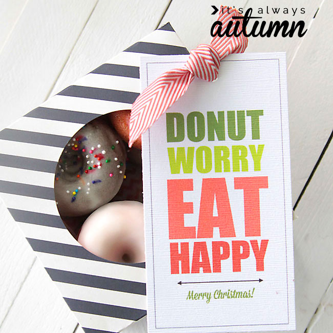 """donut worry, eat happy"" free printable donut gift tags"
