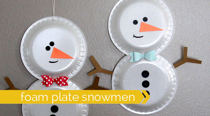 simple foam plate snowmen {easy holiday craft for kids}
