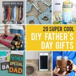 20 super cool DIY Father's Day gifts