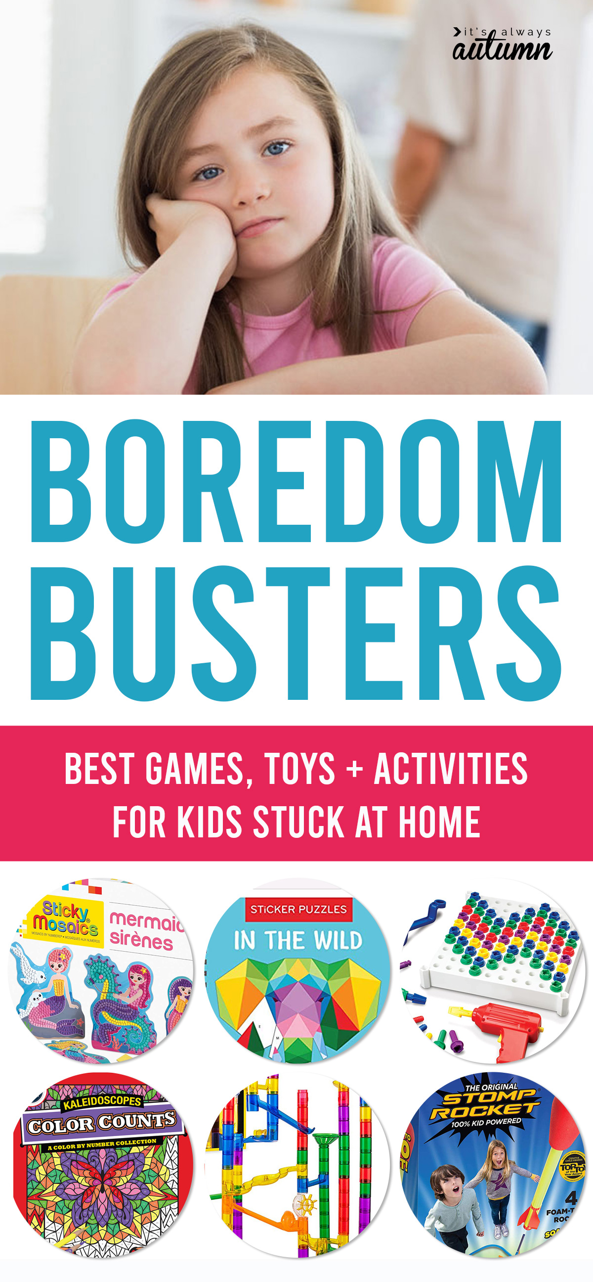 Bored kids? These are the best boredom busters: games, toys, and activities for kids who are stuck at home
