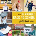 16 back to school photos you'll want to take this year!