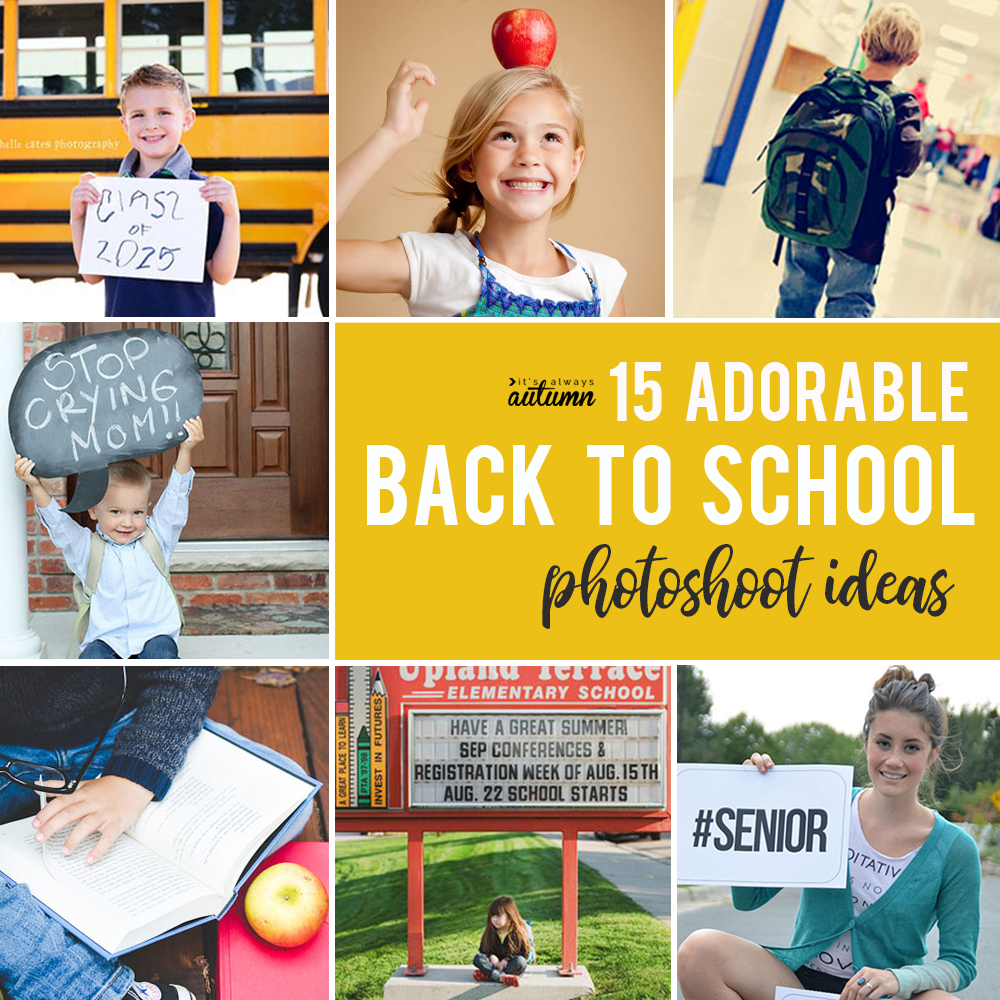 15 back to school photo ideas