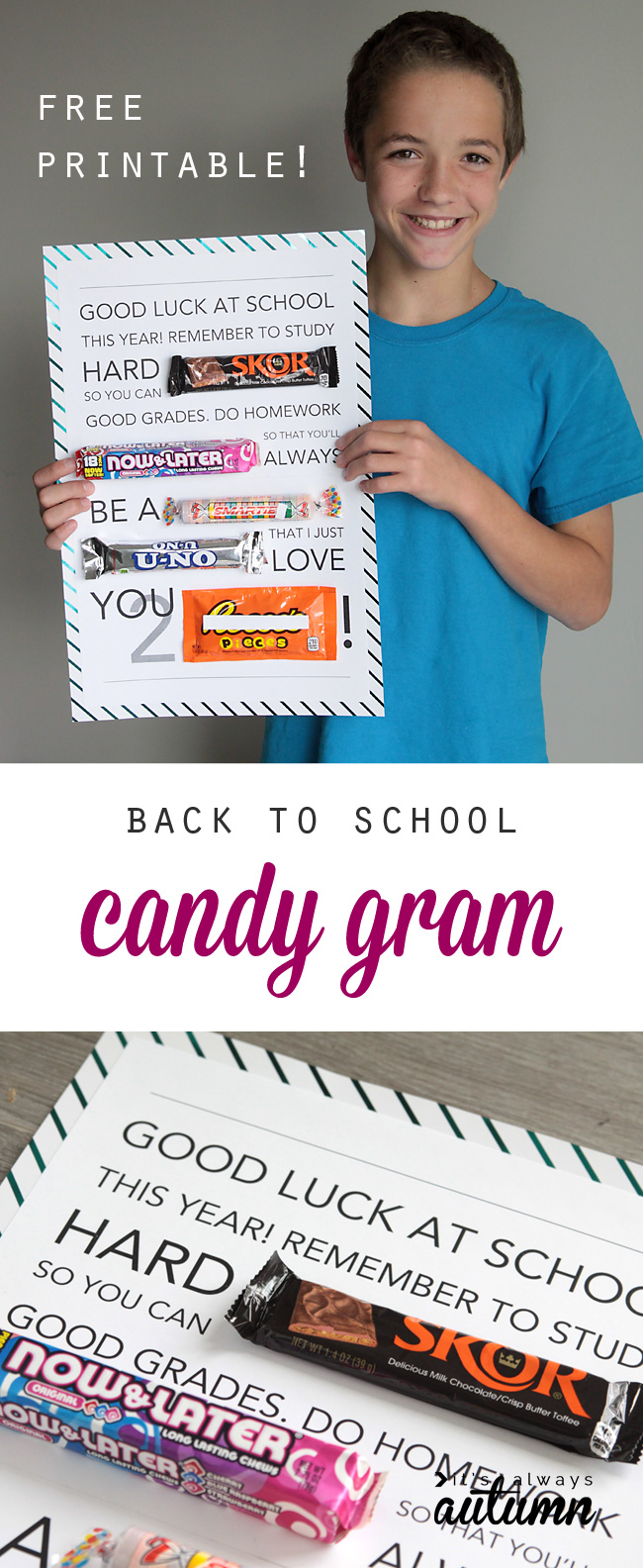 Back to school candy gram - my kids would love to get one of these on the first day of school! Free printable for a candy poster.