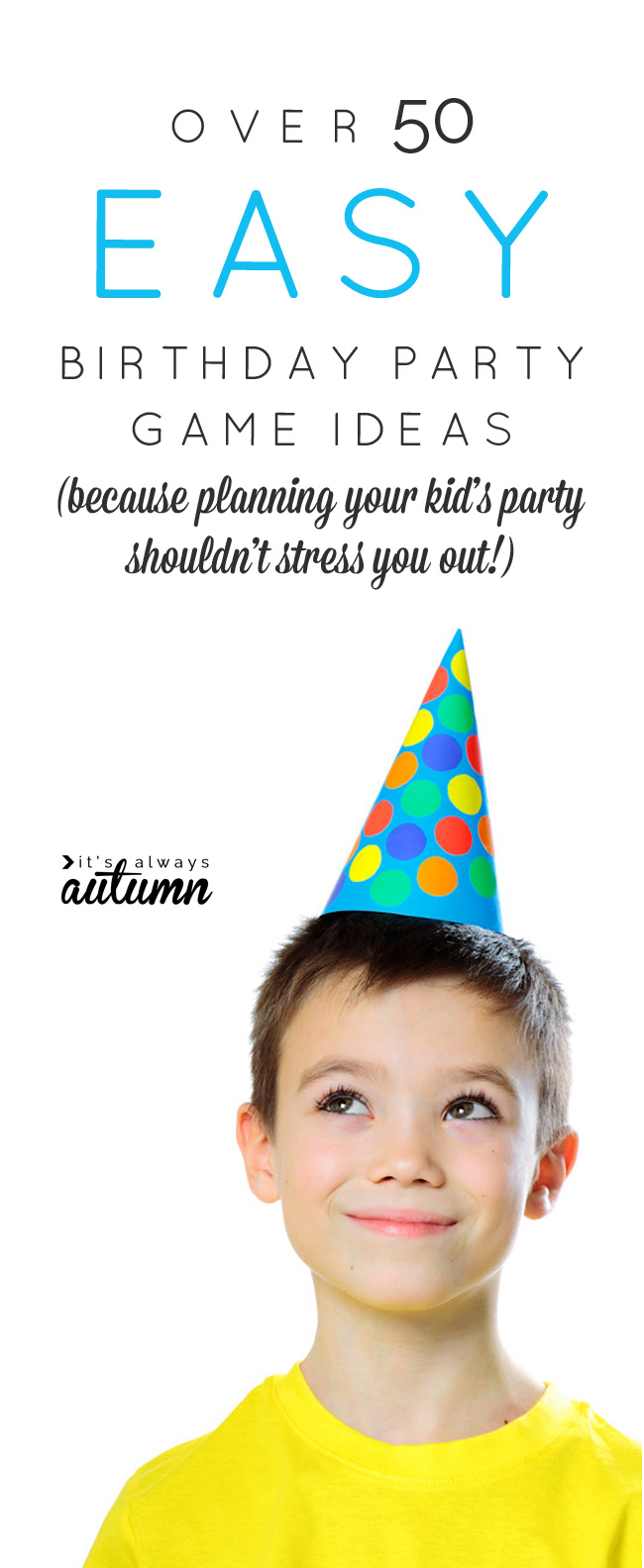 50+ easy birthday party games for kids {no-stress party planning ...