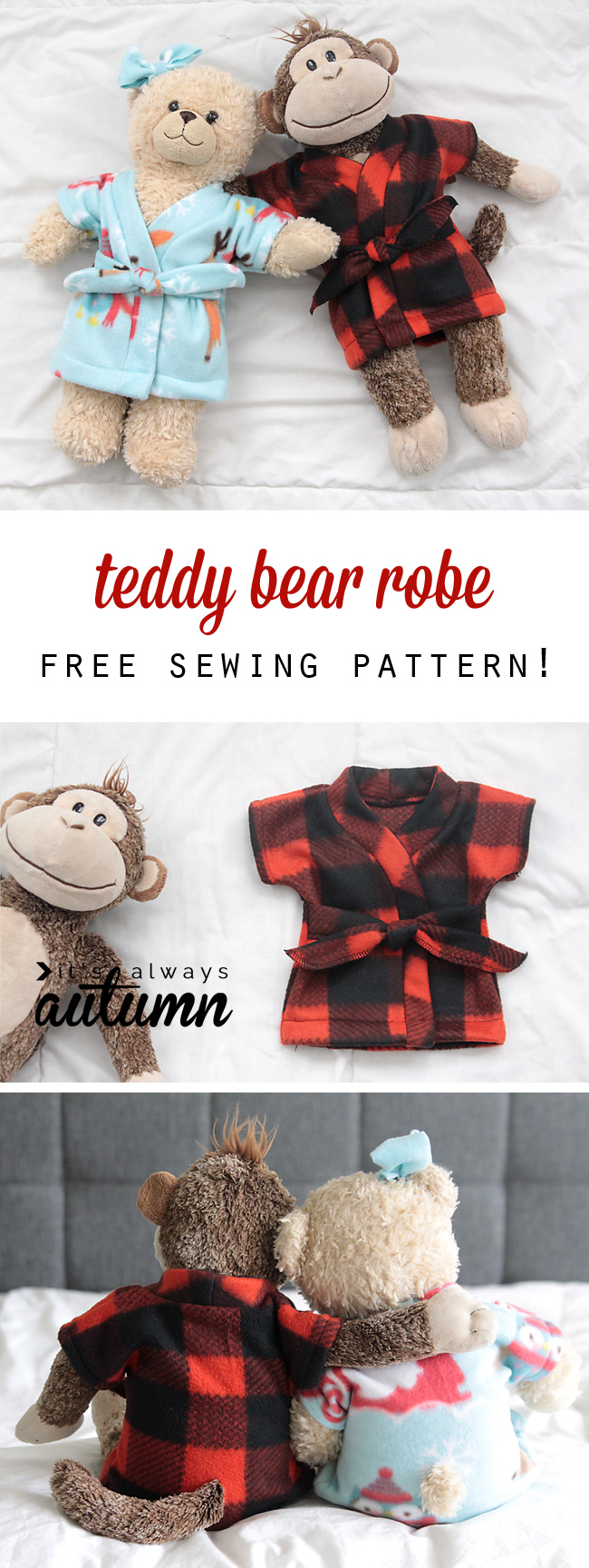 Stuffed animal teddy bear robe free sewing pattern its this is adorable im going to make some for christmas free stuffed jeuxipadfo Images
