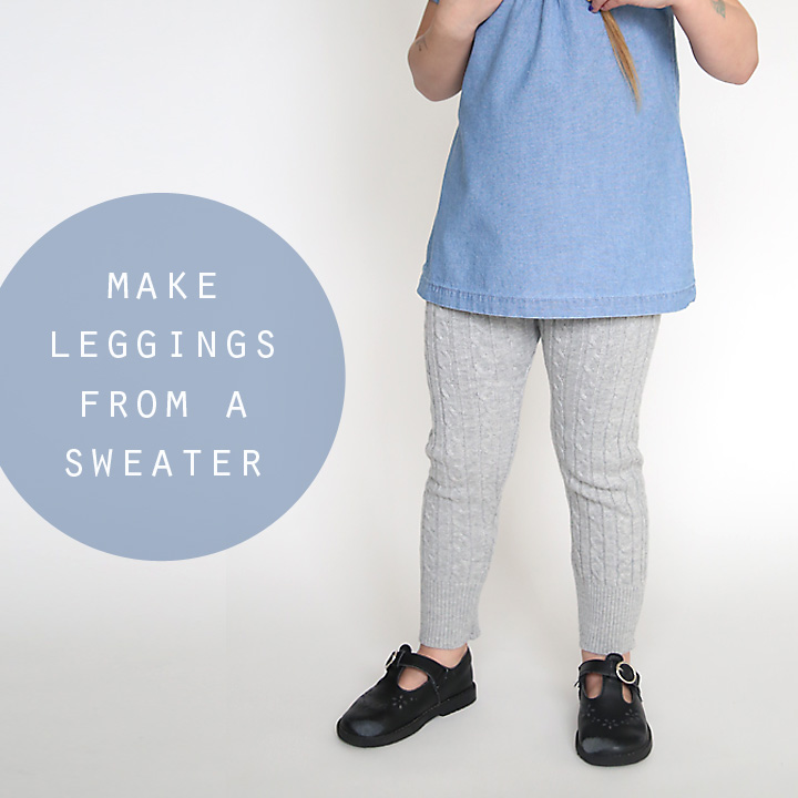So cute! She made leggings for her daughter from old sweaters - they look so cozy! The sewing tutorial looks really easy, too.