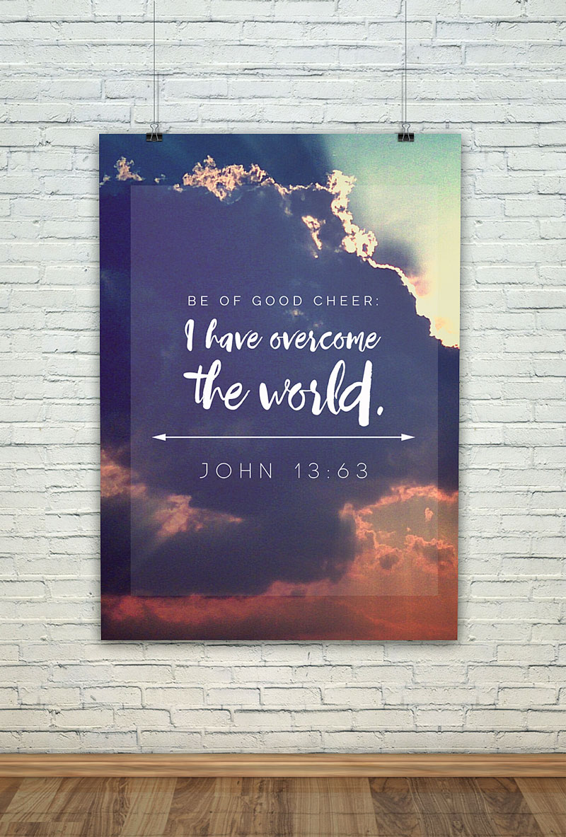 Beautiful free art print for Easter! Free Easter scripture verse printables: Be of good cheer; I have overcome the world.