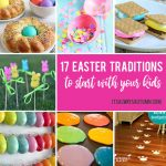 17 fun Easter traditions to start with your family
