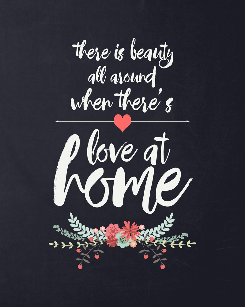 Love at home free quote printable it 39 s always autumn for Decoration quotes sayings