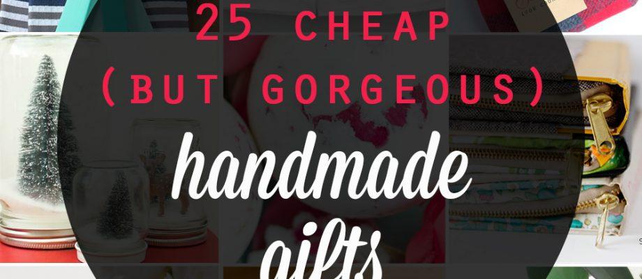 25 cheap {but gorgeous!} DIY gift ideas