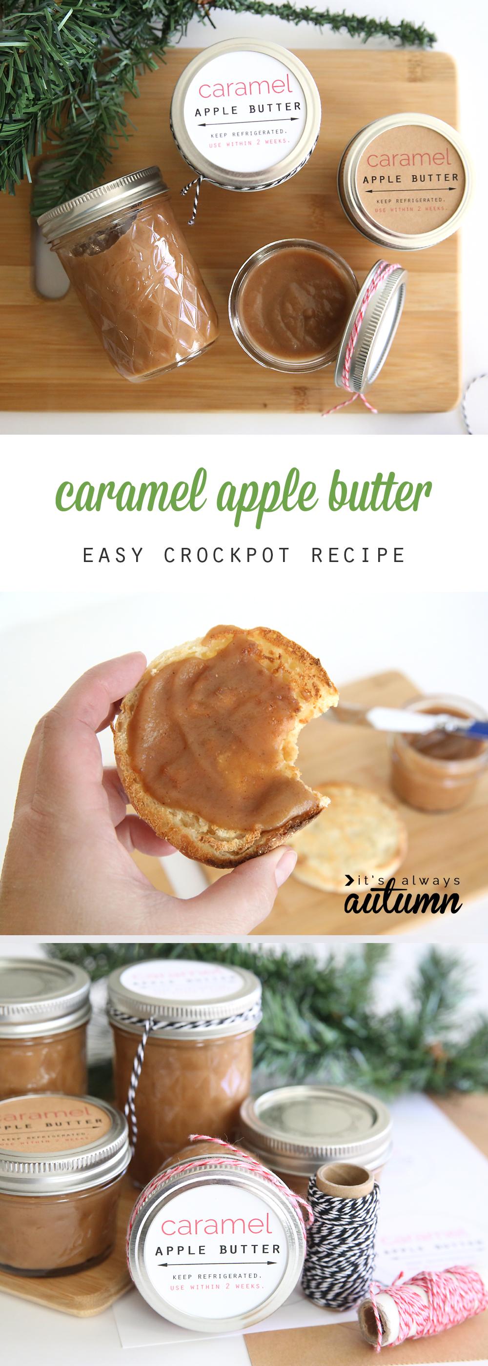 Crockpot Caramel Apple Butter Diy Gift Idea It S Always Autumn