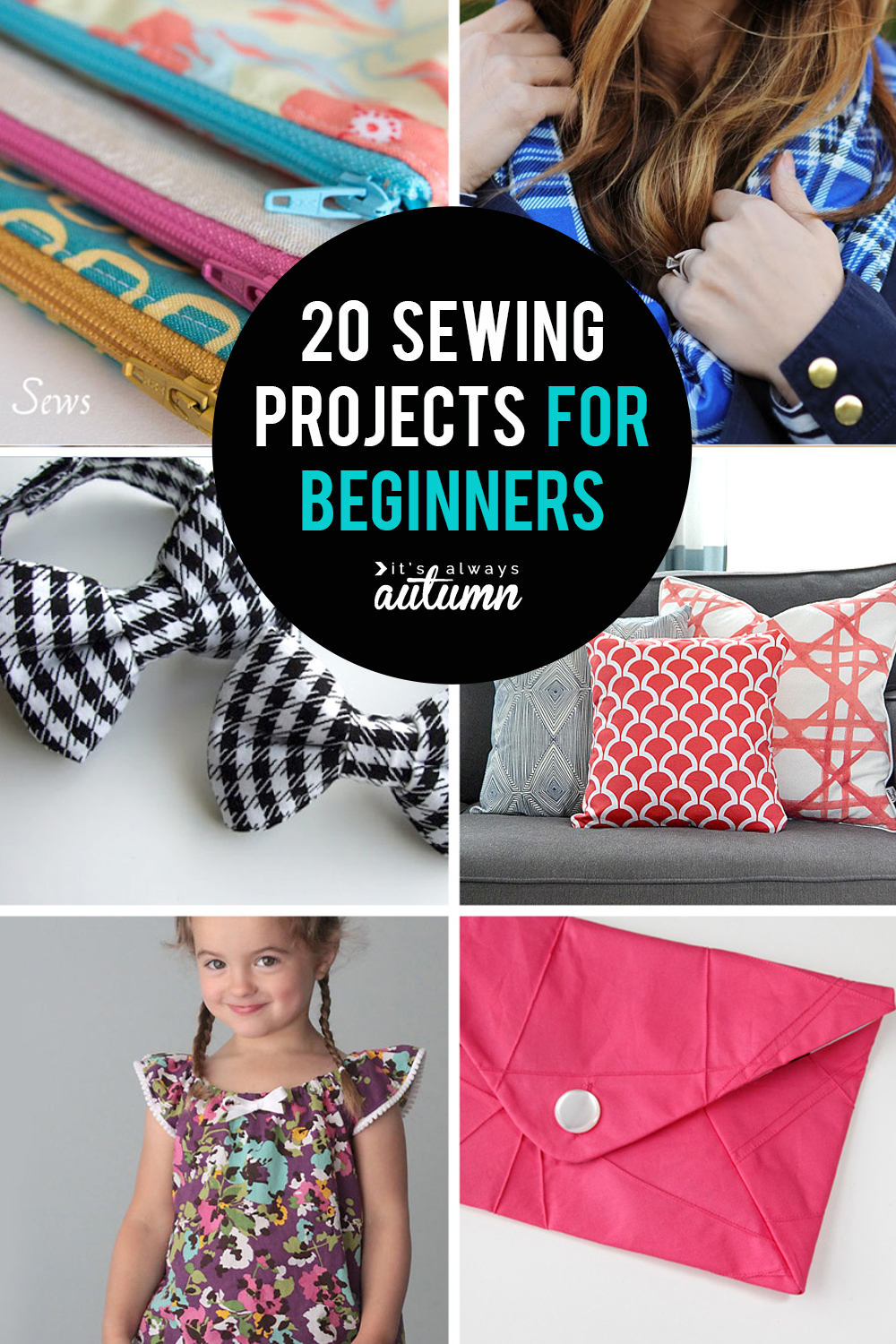 20 easy sewing projects perfect for beginners!
