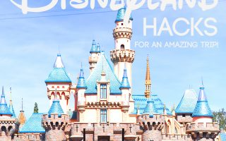 37 Disneyland hacks for your best vacation yet