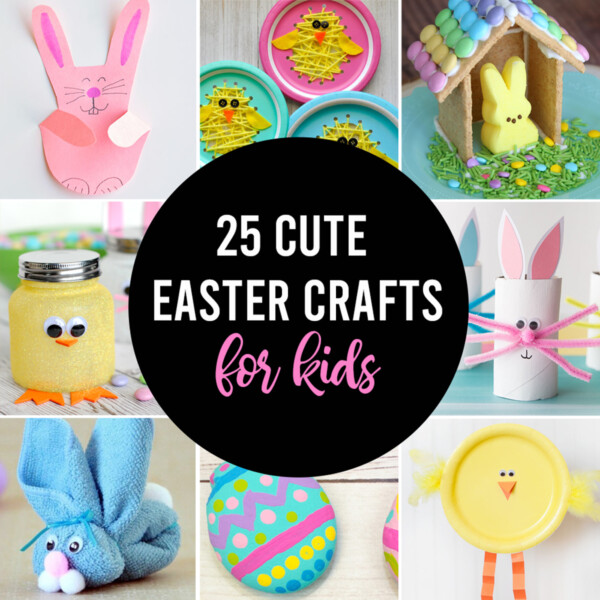 collage of 25 cute Easter crafts for kids