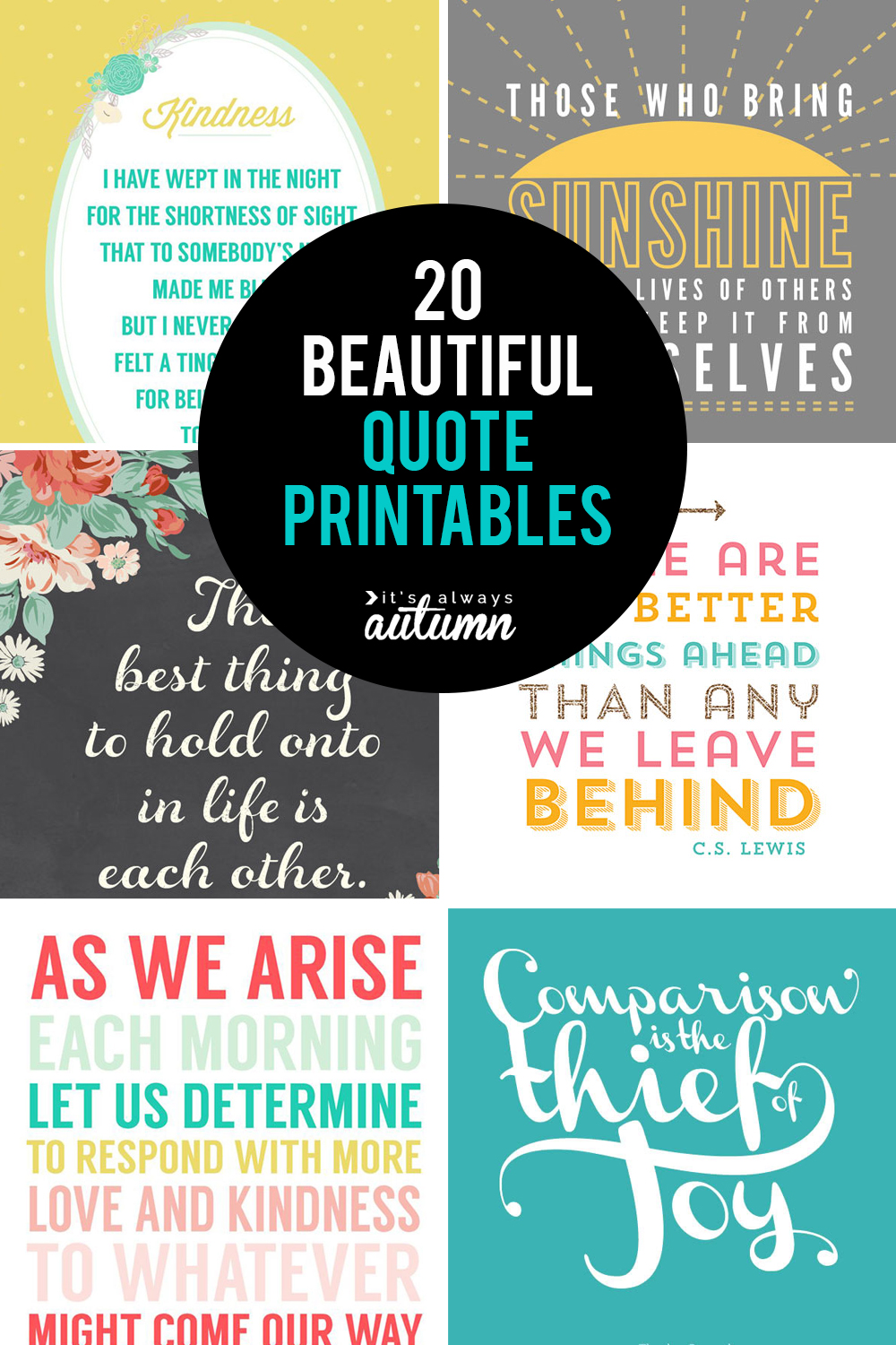 20 Gorgeous Printable Quotes Free Inspirational Quote Prints