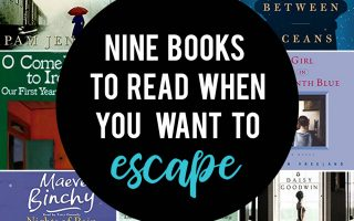 9 books to read when you want to escape