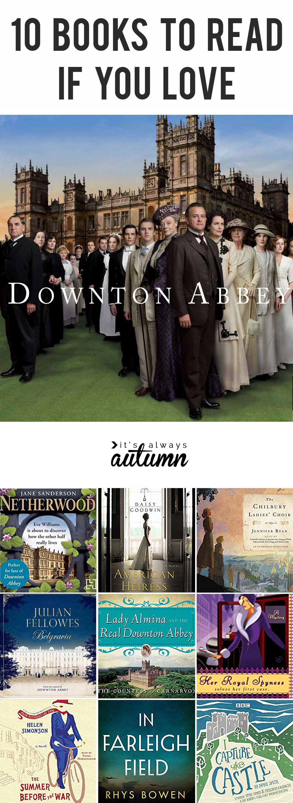 Books to read if you love Downton Abbey! Great list of books like Downton Abbey.
