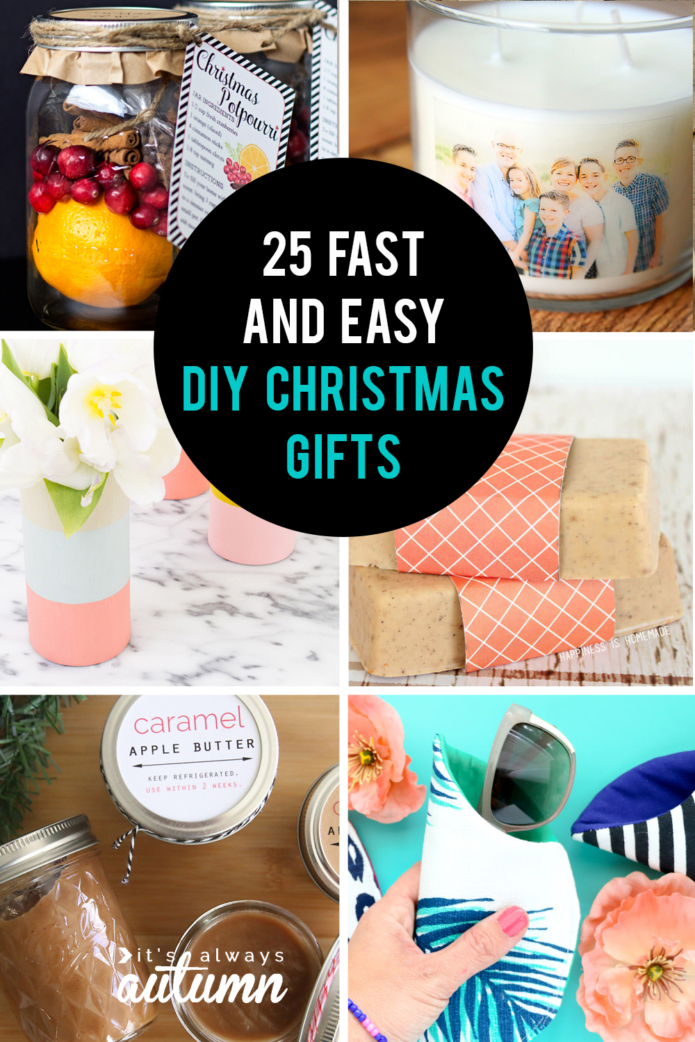 25 easy homemade Christmas gifts you can make in 15 minutes - It\'s ...