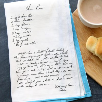 Everything you need to know to put Grandma's handwritten recipe on a tea towel